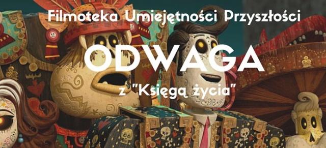 """Warsztat ODWAGA z filmem """"KSIĘGA ŻYCIA"""""""